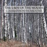The Lady of the Woods - a celebration of the Birch Tree by bronwen coe, Photography, Book